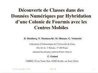 D. Steinberg, N. Monmarché, M. Slimane, G. Venturini