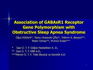 Association of GABA B R1 Receptor Gene Polymorphism with Obstructive Sleep Apnea Syndrome