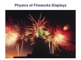 Physics of Fireworks Displays