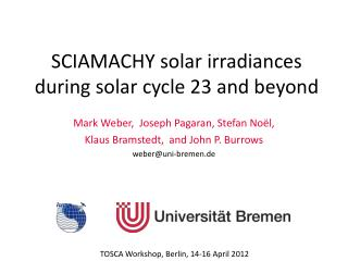 SCIAMACHY solar irradiances during solar cycle 23 and beyond