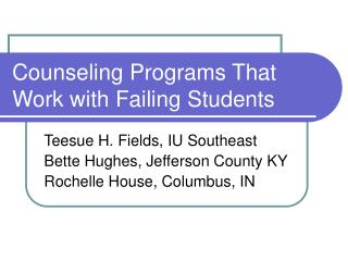 Counseling Programs That Work with Failing Students