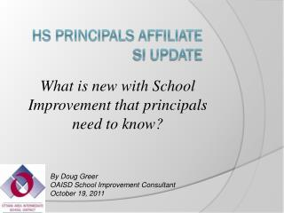 HS Principals Affiliate SI update