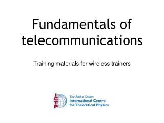 Fundamentals of telecommunications