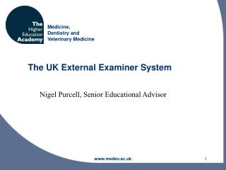 The UK External Examiner System