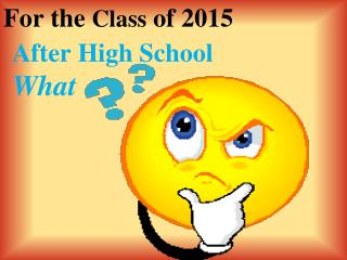 For the  Class  of 2015