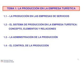TEMA 1: LA PRODUCCIÓN EN LA EMPRESA TURÍSTICA