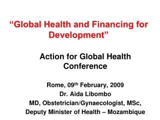 �Global Health and Financing for Development�