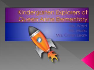 Kindergarten Explorers at Queen Anne Elementary