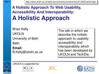 A Holistic Approach To Web Usability, Accessibility And Interoperability: A Holistic Approach