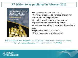 3 rd  Edition to be published in February 2012