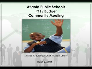 Atlanta Public Schools FY15 Budget Community Meeting