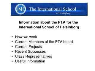 Information about the PTA for the  International School of Helsinborg How we work