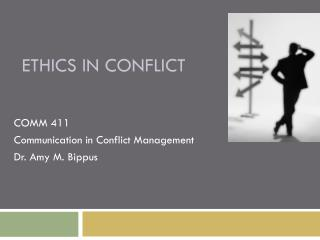 Ethics in conflict
