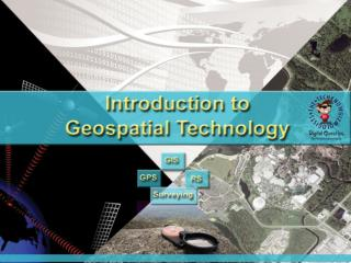 What is it Geospatial Technology  and  Why is it important to know about it?