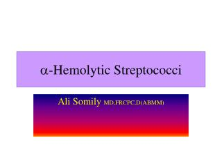 -Hemolytic Streptococci