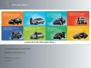 Campaña Institucional 2010 Daimler Colombia S.A.