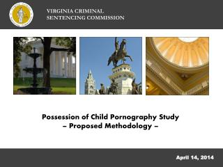 Possession of Child Pornography Study – Proposed Methodology –