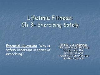 Lifetime Fitness: Ch 3-  Exercising Safely