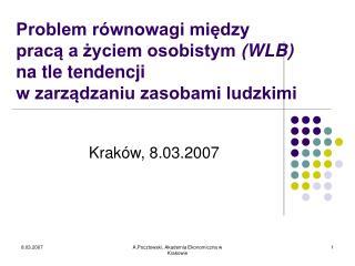Krak�w, 8.03.2007