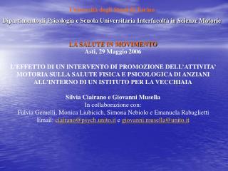LA SALUTE IN MOVIMENTO Asti, 29 Maggio 2006