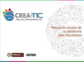 Manual de Usuario de  la plataforma  para Educadores