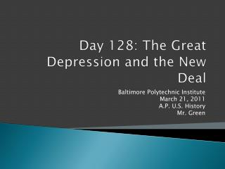 Day  128: The Great Depression and the New Deal