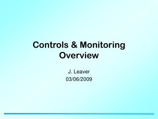 Controls & Monitoring Overview