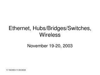 Ethernet, Hubs