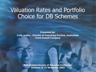 Valuation Rates and Portfolio Choice for DB Schemes