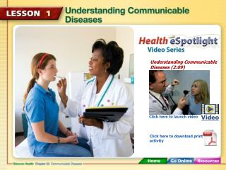Understanding Communicable Diseases (2:09)