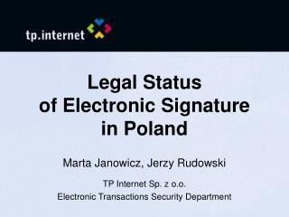 Legal Status  of Electronic Signature in Poland