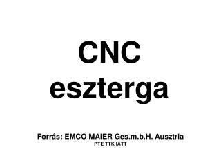 CNC eszterga