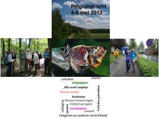 Pelgrimstocht  4-6 mei 2012