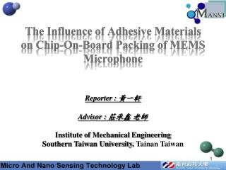 The Influence of Adhesive Materials on Chip-On-Board Packing of MEMS Microphone