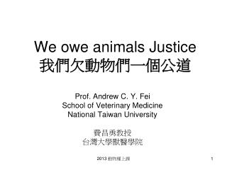 We owe animals Justice ??????????
