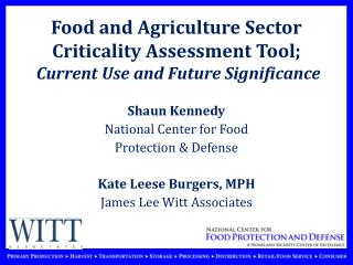 Food and Agriculture Sector Criticality Assessment Tool; Current Use and Future Significance