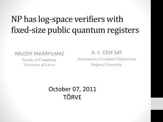 NP has log-space verifiers with  fixed-size  public quantum registers