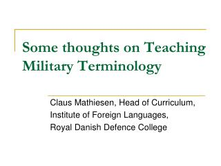 Some thoughts on Teaching Military Terminology