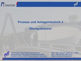 Prozess und Anlagentechnik I Übungsklausur