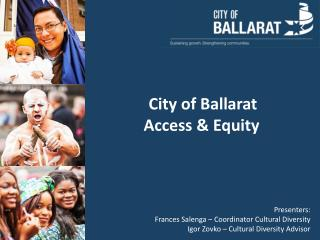 City of Ballarat  Access & Equity