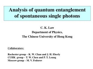 Analysis of quantum entanglement of spontaneous single photons