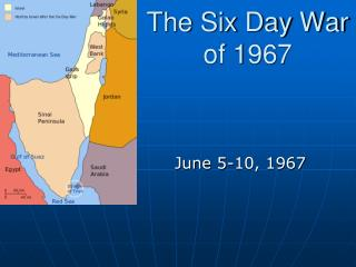 The Six Day War of 1967