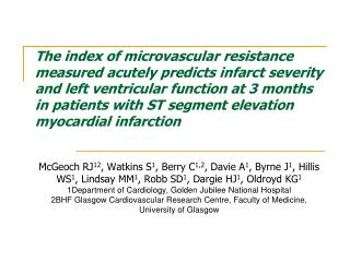 The index of microvascular resistance measured acutely predicts infarct severity and left ventricular function at 3 mont