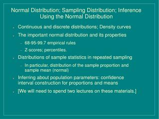 Normal Distribution; Sampling Distribution; Inference Using the Normal Distribution