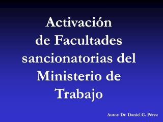 Activación de Facultades sancionatorias del Ministerio de  Trabajo