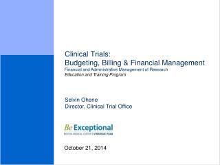 Clinical  Trials:  Budgeting, Billing & Financial Management