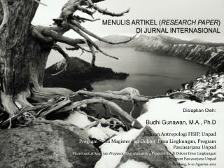 MENULIS ARTIKEL ( RESEARCH PAPER )  DI JURNAL INTERNASIONAL