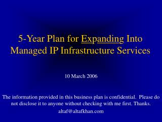 5-Year Plan for  Ex p andin g Into Managed IP Infrastructure Services
