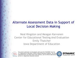 Alternate Assessment Data in Support of Local Decision Making