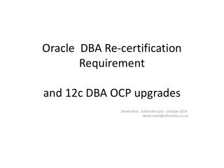 Oracle  DBA Re-certification Requirement and 12c DBA OCP upgrades